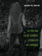 La mia vita tra gli zombie: cronaca di un contagio (ebook)