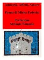 Amicizia,Affetti,Amore (ebook)