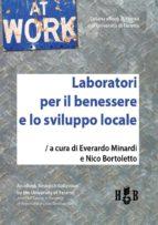 Laboratori per il benessere e lo sviluppo locale (ebook)