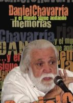 Memorias y el mundo sigue andando (ebook)