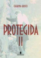 Protegida II (ebook)