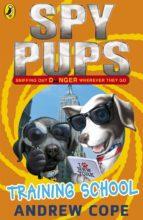 Spy Pups: Training School (ebook)