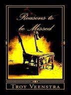 Reasons to be Missed (ebook)
