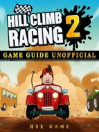 Hill Climb Racing 2 Game Guide Unofficial (ebook)