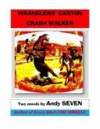 Wranglers' Canyon/Crash Walker (ebook)