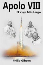 Apolo Viii - El Viaje Más Largo