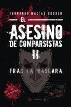 El asesino de comparsistas II (ebook)