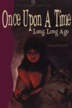 Once Upon a Time Long, Long Ago (ebook)