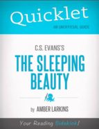 QUICKLET ON C.S. EVANS'S THE SLEEPING BEAUTY