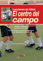 Lecciones de fútbol. El centro del campo