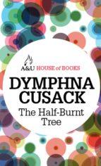 The Half-Burnt Tree (ebook)