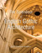 The Splendor of English Gothic Architecture (ebook)