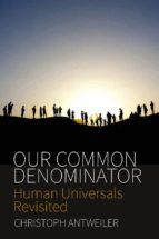 Our Common Denominator (ebook)