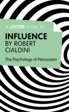 A Joosr Guide to... Influence by Robert Cialdini (ebook)
