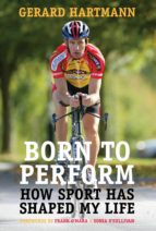 Born to Perform: How Sport Has Shaped My Life (ebook)