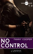 No control - tome 3 (ebook)