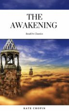 The Awakening: By Kate Chopin - Illustrated (ebook)