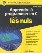 Apprendre à programmer en C nouvelle édition Pour les Nuls (ebook)