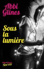 Sous la lumière -Extrait offert- (ebook)