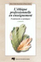 L'éthique professionnelle en enseignement - 2e édition (ebook)