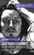 Gustave Courbet, le peintre en sabots (ebook)