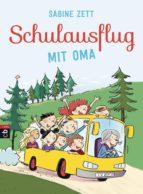 Schulausflug mit Oma (ebook)