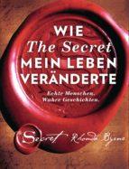 Wie The Secret mein Leben veränderte (ebook)