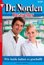 Dr. Norden Bestseller 264 – Arztroman (ebook)