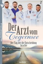 Der Arzt vom Tegernsee 2 – Arztroman (ebook)