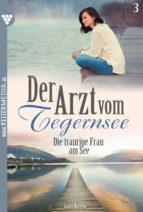 Der Arzt vom Tegernsee 3 – Arztroman (ebook)