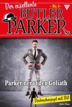 Der exzellente Butler Parker 3 – Krimi (ebook)
