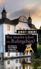 Wer mordet schon im Ruhrgebiet? (ebook)