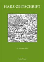 Harz-Zeitschrift für den Harz-Verein für Geschichte und Altertumskunde / Harz-Zeitschrift für den Harz-Verein für Geschichte und Altertumskunde e.V. (ebook)