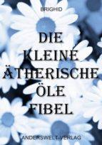 DIE KLEINE ÄTHERISCHE ÖLE FIBEL