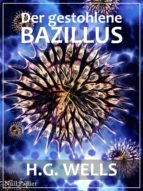 H.G. Wells: Der gestohlene Bazillus (ebook)