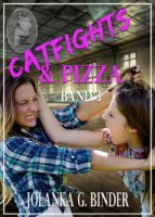 Catfights & Pizza, Band 3 (ebook)