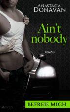 Ain't Nobody 2: Befreie mich (ebook)