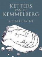 KETTERS VAN DE KEMMELBERG