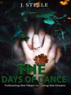 THE DAYS OF DANCE