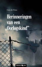 """Herinneringen van een """"Oorlogskind"""" (ebook)"""