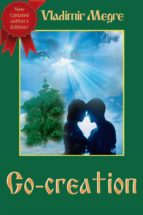 Co-creation (Volume 4 of The Ringing Cedars Of Russia Series) (ebook)