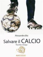 Salvare il calcio (ebook)