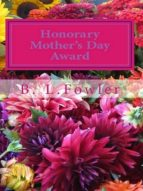 HONORARY MOTHER?S DAY AWARD