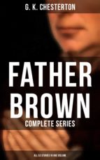 FATHER BROWN: Complete Series (All 53 Stories in One Volume) (ebook)