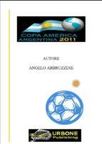 Copa america argentina 2011 (ebook)