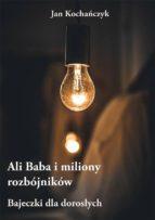 Ali Baba i miliony rozbójników (ebook)