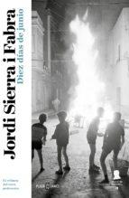 Diez días de junio (Inspector Mascarell 9) (ebook)