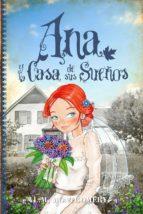 Ana y la Casa de sus Sueños (ebook)