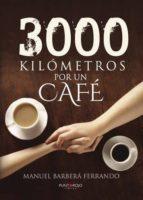 3000 kilómetros por un café (ebook)