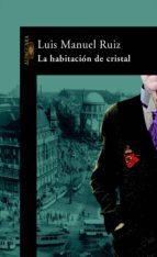 LA HABITACIÓN DE CRISTAL